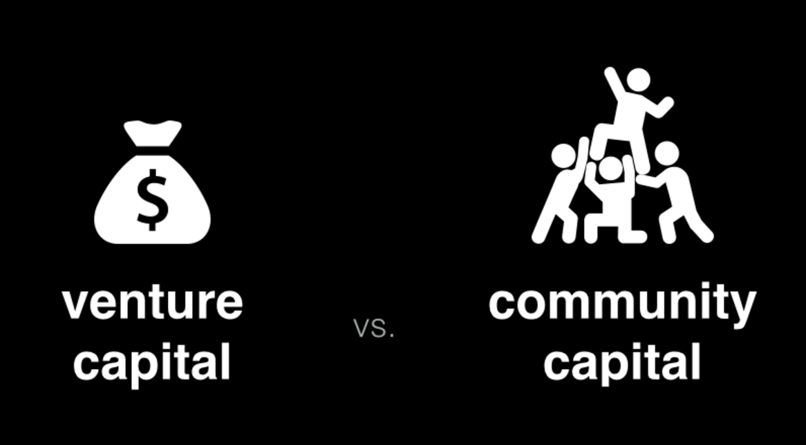 Venture capital vs. community capital